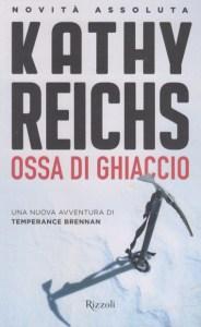 K. Reichs, Ossa di ghiaccio