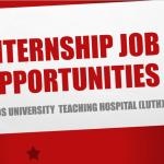 Lagos University Teaching Hospital Internship Job Recruitment