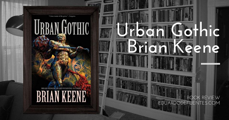 urban-gothic-brian-keene_book-review