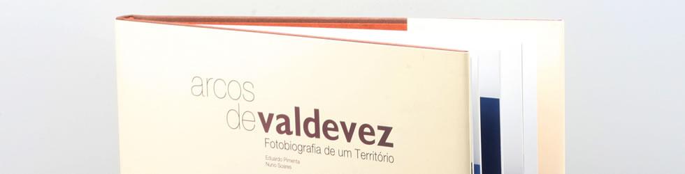 Arcos de Valdevez, Fotobiografia de Um Território