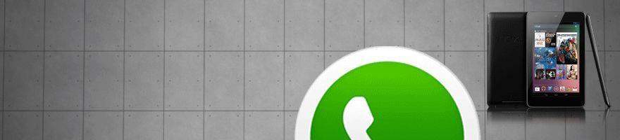 Whatsapp en la Nexus 7 ¡fácil!