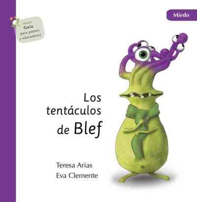 Los tentáculos de Blef: miedo