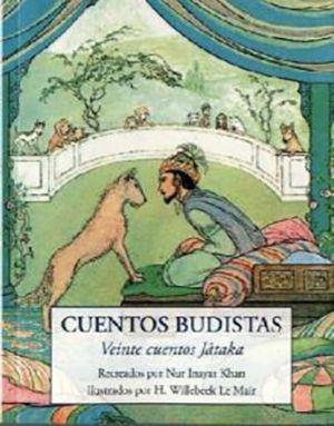 Cuentos budistas. 20 cuentos jâtaka