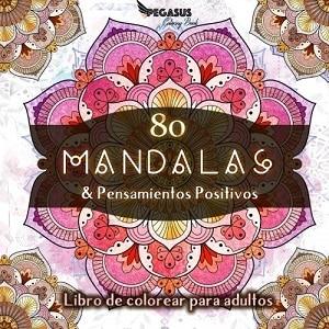 80 Mandalas & pensamientos positivos
