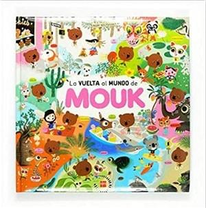 La vuelta al mundo de mouk - libros de viajes