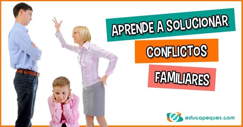 conflictos familiares, conflictos en la familia