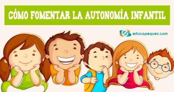 AUTONOMÍA INFANTIL AUTONOMÍA PERSONAL, AUTONOMÍA EN NIÑOS