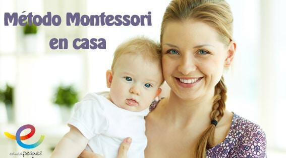 Montessori ¿Cómo podemos aplicar Montessori en el hogar?