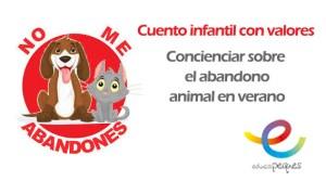 un cuento infantil corto, cuentos infantiles cortos, cuentos para niños, cuentos con valores, no al abandono animal