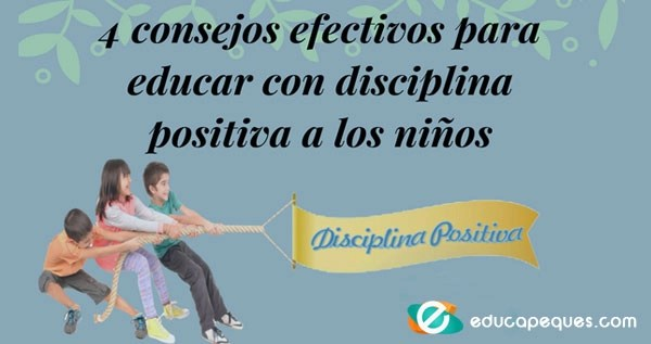 disciplina positiva, educar con firmeza y cariño, educar en positivo