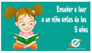 Cómo enseñar a leer a un niño antes de los 5 años