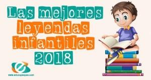 mejores leyendas para niños en 2018