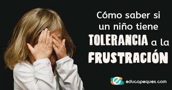 tolerancia a la frustración