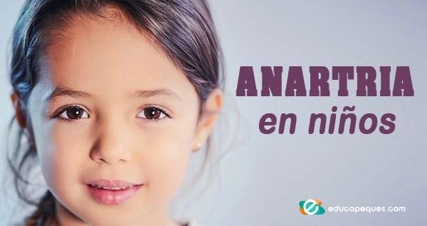 Anartria, Anartria en niños