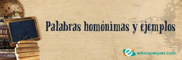 homónimos, ejemplos palabras homónimas