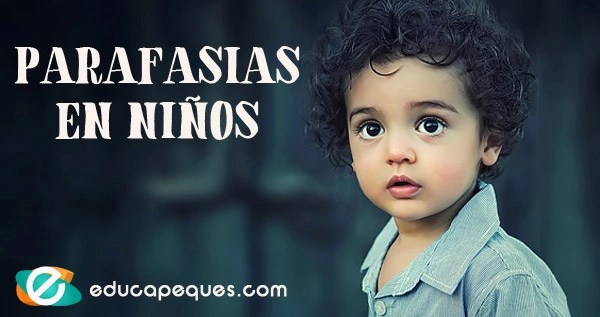 parafasias, parafasias en niños, parafasias infantiles, tipos de parafasias