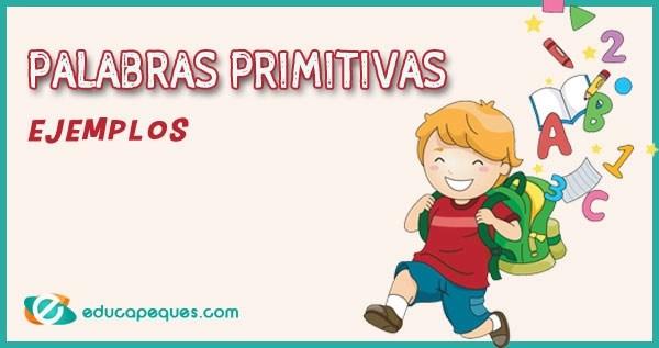 PALABRAS PRIMITIVAS, PALABRAS SIMPLES