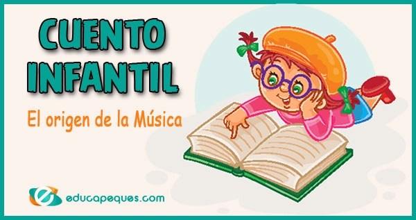 origen de la música, cuento infantil, cuento para niños, cuento infantil corto
