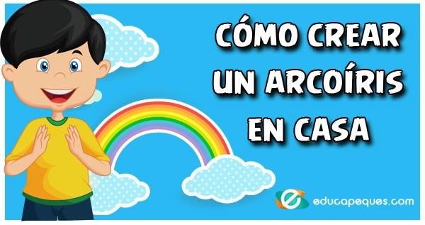 crear un arcoíris, creando un arcoíris