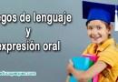 Juegos de lenguaje y expresión oral | Técnicas de comunicación verbal
