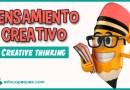 La importancia del pensamiento creativo o 'creative thinking'