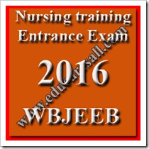 BSc Nursing training Entrance Exam 2016-WBJEEB