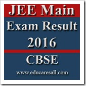 CBSE JEE Main 2016 Exam Result Published