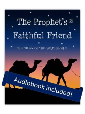 The Prophet's Faithful Friend
