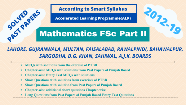 Mathematics Fsc. Part II ChapterWise Past Papers