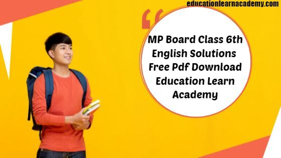 MP Board Class 6th General English Grammar
