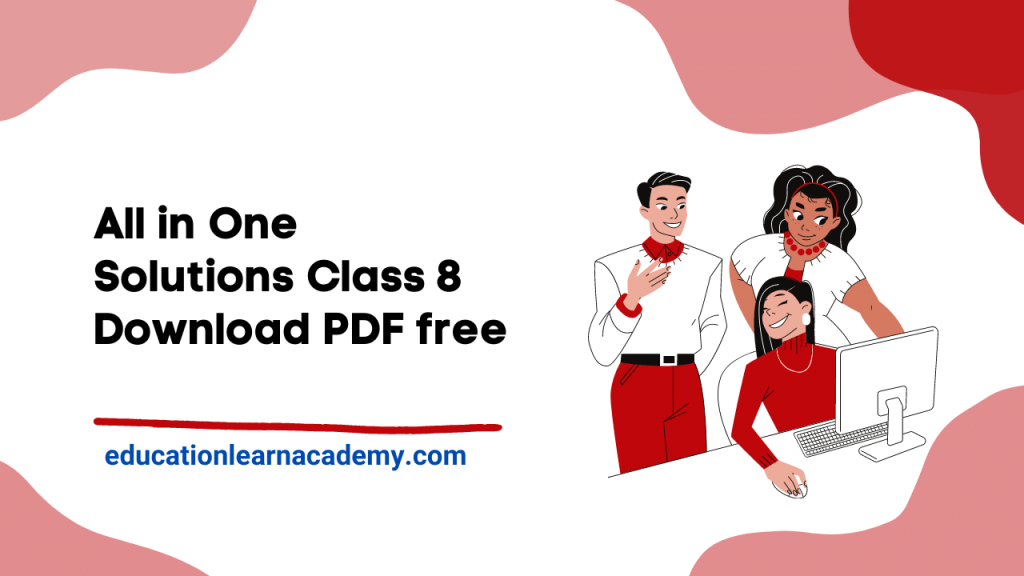 All In One Solutions For Class 8 Free Pdf Download1