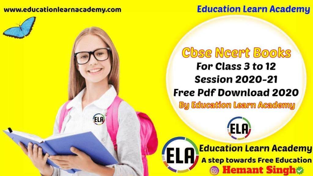 CBSE NCERT Books For All Classes 2020-21 (Latest Update)