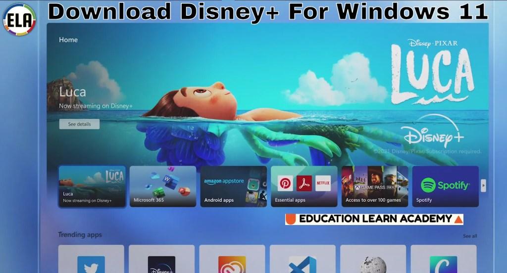Download Disney+ For Windows 11