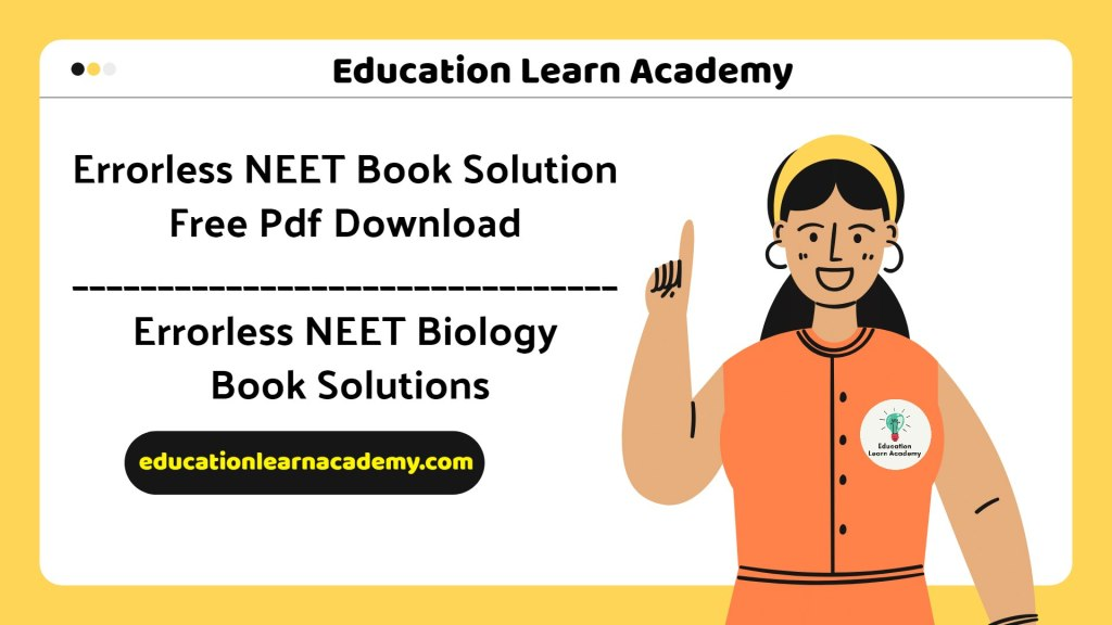 Errorless NEET Book Solutions free pdf download