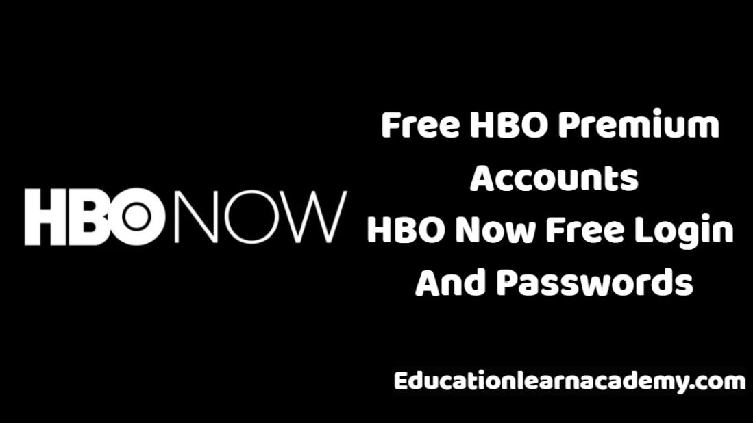 Free HBO Now Premium Accounts & Passwords