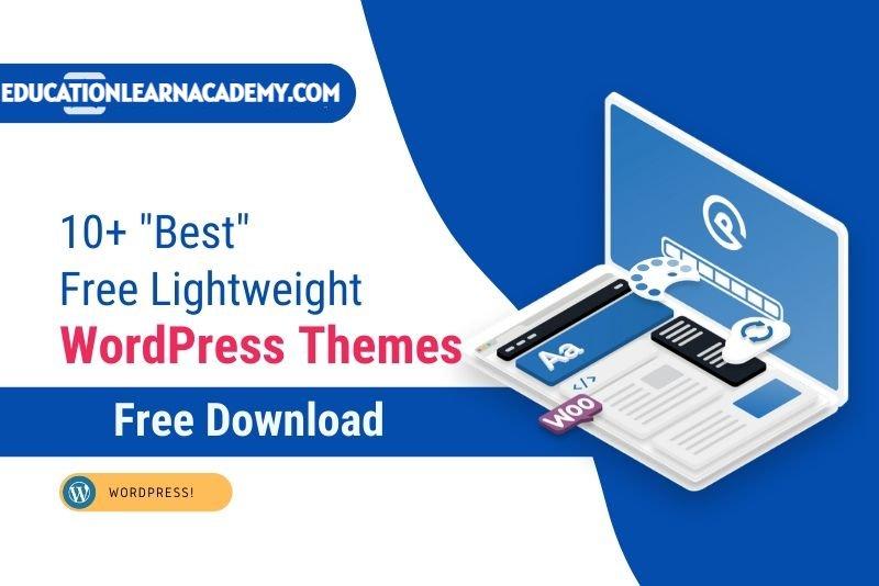 Free Lightweight WordPress Themes 2021