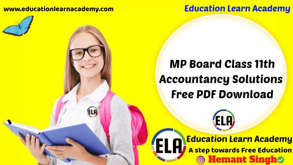 MP Board Class 11th Accountancy Solutions Free PDF Download