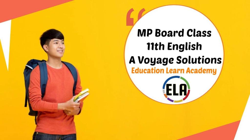 MP Board Class 11th English A Voyage Solutions