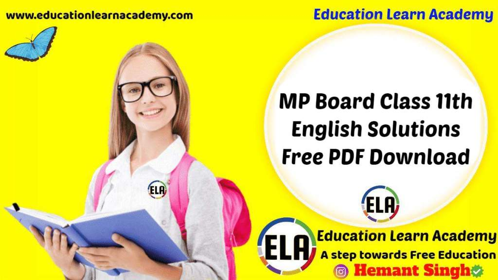 MP Board Class 11th English Solutions Free PDF Download