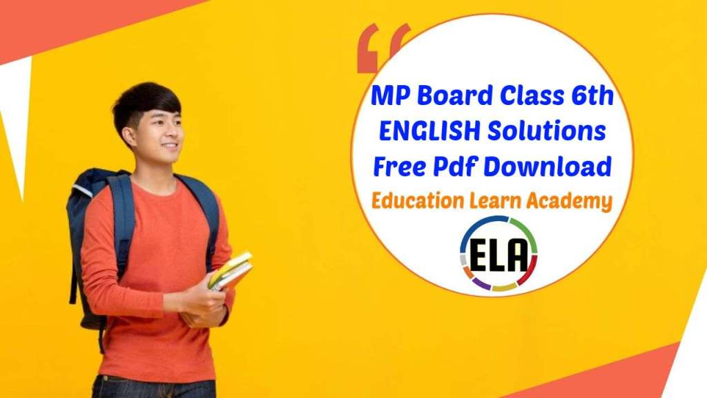 MP Board Class 6th English Solutions