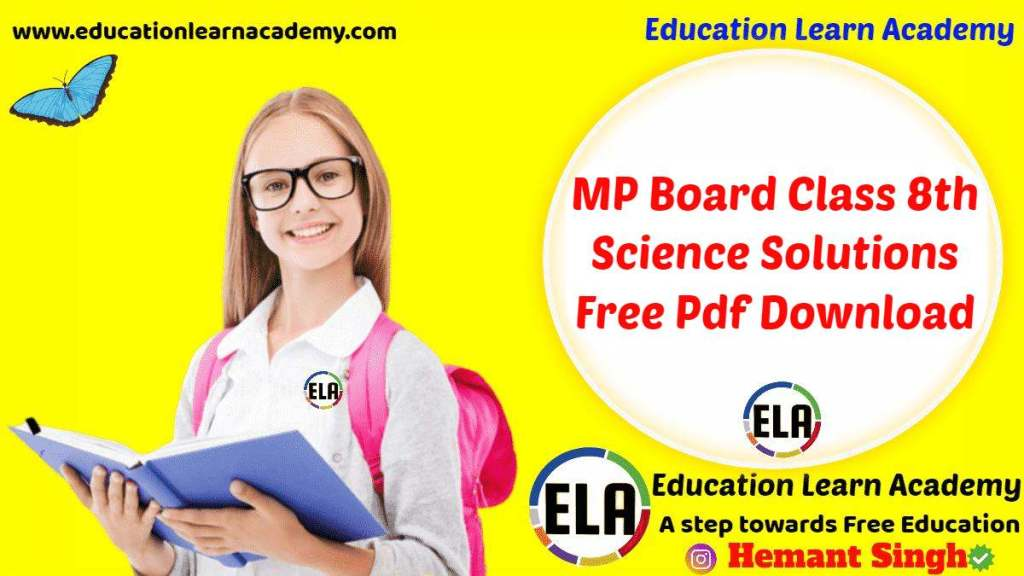 MP Board Class 8th Science Solutions Free Pdf Download