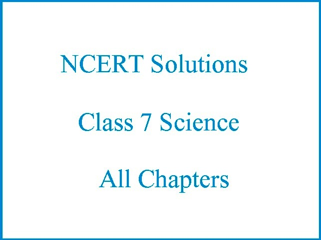 NCERT Solutions for Class 7 Science PDFNCERT Solutions for Class 7 Science PDF