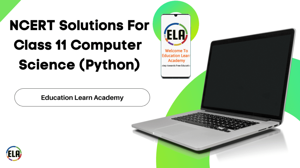 NCERT Solutions For Class 11 Computer Science (Python)