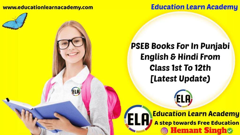 PSEB Books For In Punjabi, English & Hindi From Class 1st To 12th (Latest Update)