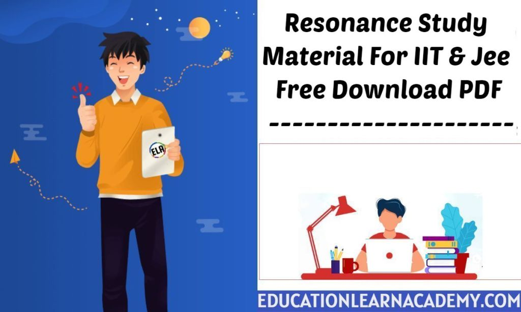 Resonance Study Material For IIT & Jee Free Download PDF