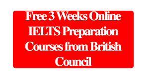 Free 3 Weeks Online IELTS Preparation Courses from British Council