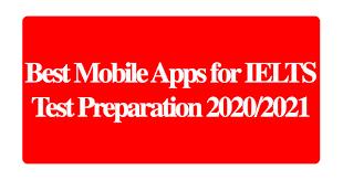 Best Mobile Apps for IELTS Test Preparation 2020/2021