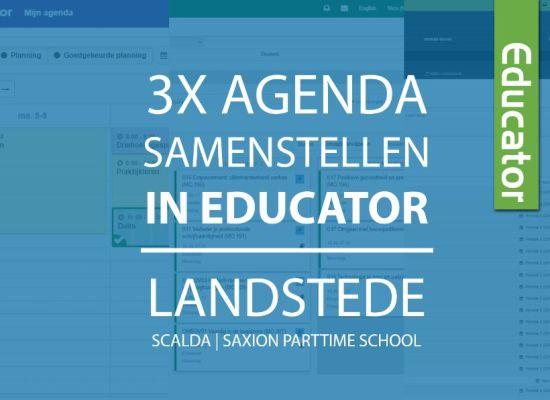3x agenda samenstellen in Educator – Individueel leerplan bij Landstede