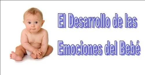 desarrollo de las emociones del bebé