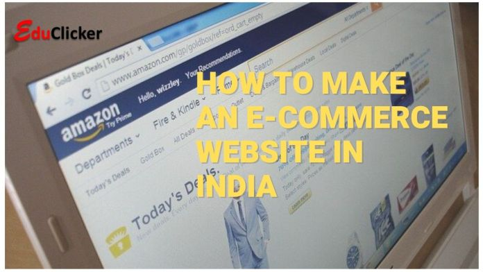 How to Make an eCommerce Website in India